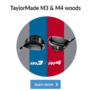 TaylorMade M3 & M4 woods